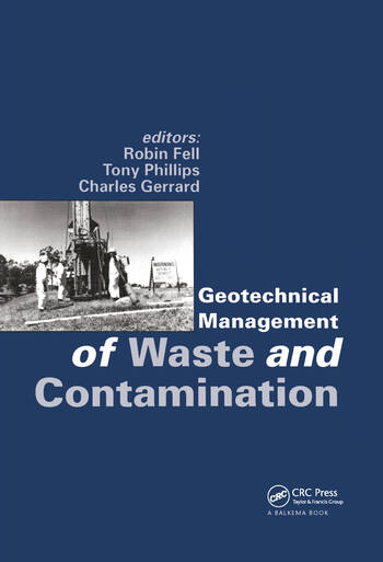 Geotechnical Management of Waste and Contamination Proceedings of the conference, Sydney, NSW, 22-23 March 1993 book cover
