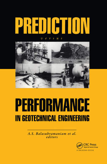 Prediction Versus Performance in Geotechnical Engineering Proceedings of the symposium, Bangkok, 30 Nov.-4 Dec.1992 book cover