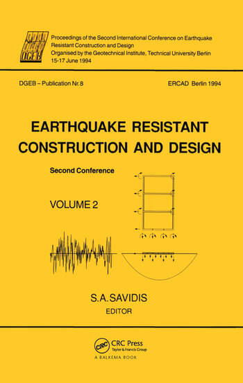 Earthquake resistant construction and design II, volume 2 Proceedings of the second international conference, Berlin, 15-17 June 1994, 2 volumes book cover