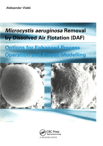 Microcystic Aeruginosa Removal by Dissolved Air Flotation (DAF) book cover