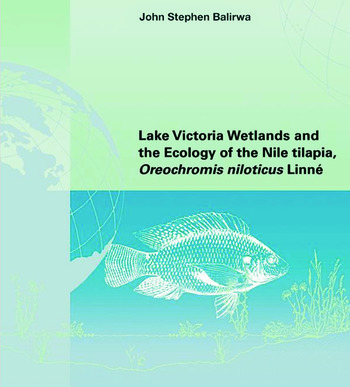 Lake Victoria Wetlands and the Ecology of the Nile Tilapia book cover