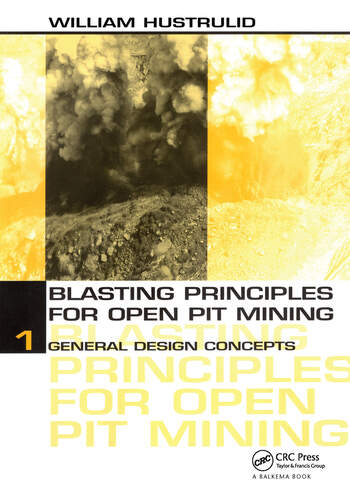 Blasting Principles for Open Pit Mining, Set of 2 Volumes book cover