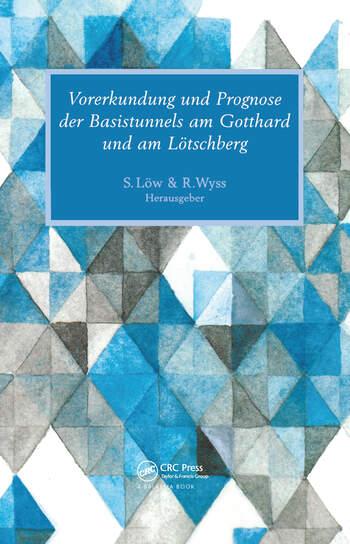 Vorerkundung Und Prognose Der Basistunnels Am Gotthard Und Am Lotschberg book cover