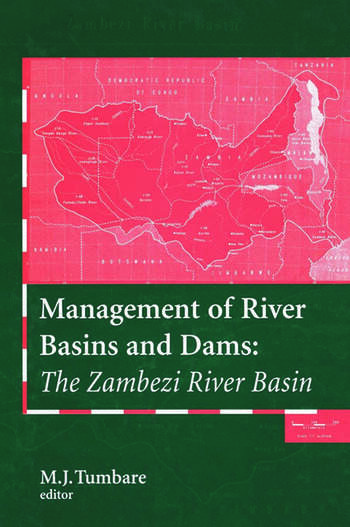 Management of River Basins and Dams The Zambezi River Basin book cover