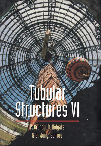 Tubular Structures Sixth International Symposium on Tubular Structures, Melbourne, Australia, 1994 Proceedings, Melbourne, Australia book cover