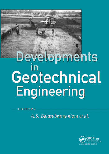 Developments in Geotechnical Engineering: from Harvard to New Delhi 1936-1994 book cover