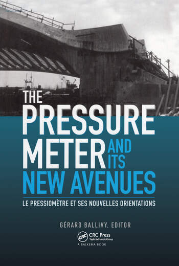 The Pressuremeter and Its New Avenues Proceedings/ Comptes rendus: 4th international symposium, Sherbrooke, Québec, 17-19 May 1995 book cover