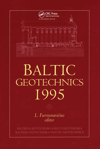Baltic Geotechnics 1995 Proceedings of an international conference, Vilnius, 2-5 October 1995 book cover