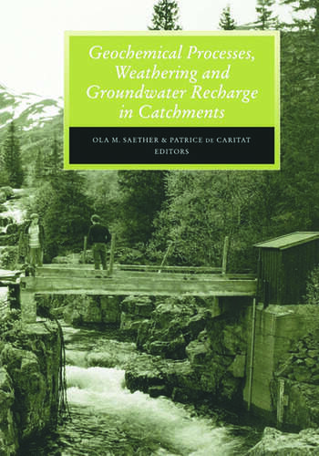 Geochemical Processes, Weathering and Groundwater Recharge in Catchments book cover