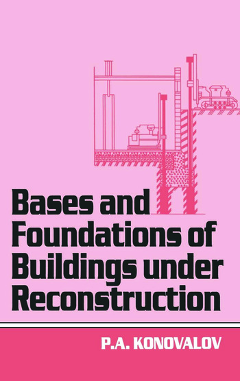 Bases and Foundations of Building Under Reconstruction book cover