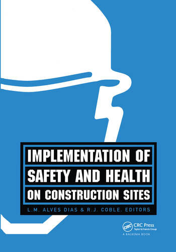 Implementation of Safety and Health on Construction Sites book cover