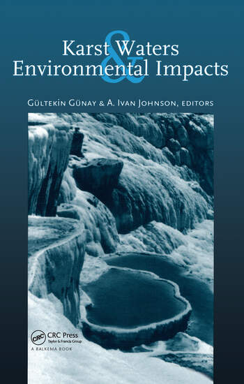 Karst Waters and Environmental Impacts Proceedings of the 5th international symposium and field seminar, Antalya, Turkey, 10-20 September 1995 book cover
