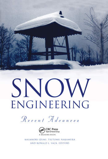 Snow Engineering: Recent Advances Proceedings of the third international conference, Sendai, Japan, 26-31 May 1996 book cover