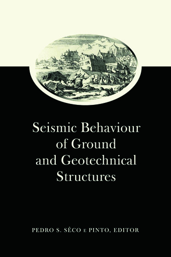 Seismic Behaviour of Ground and Geotechnical Structures: Special Volume of TC 4 book cover