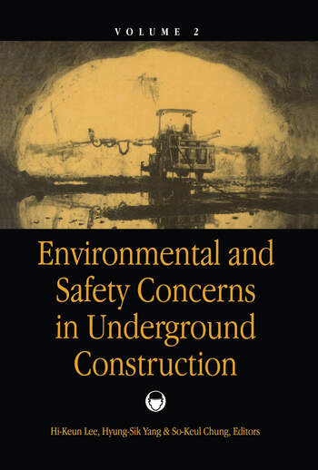 Environmental & Safety Concerns in Underground Construction, volume 2 Proceedings of the 1st Asian rock mechanics symposium: ARMS '97 / A regional conference of ISRM, Seoul, 13-15 October 1997 book cover