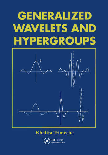 Generalized Wavelets and Hypergroups book cover