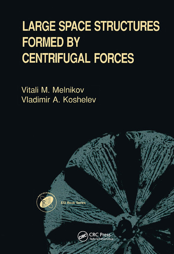 Large Space Structures Formed by Centrifugal Forces book cover