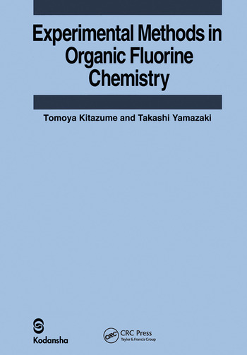 Experimental Methods in Organic Fluorine Chemistry book cover