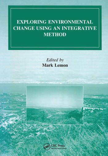 Exploring Environmental Change Using an Integrative Method book cover