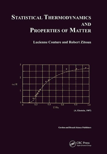 Statistical Thermodynamics and Properties of Matter book cover