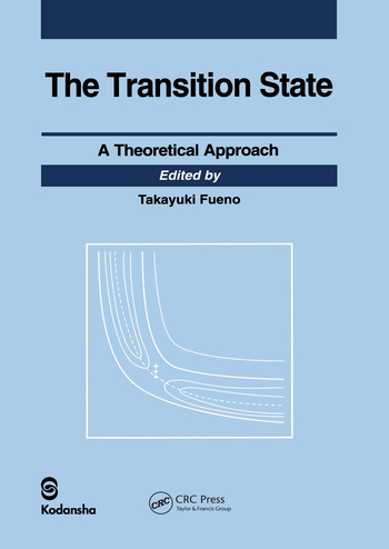 Transition State A Theoretical Approach book cover