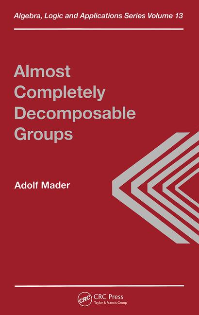 Almost Completely Decomposable Groups book cover