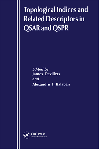 Topological Indices and Related Descriptors in QSAR and QSPR book cover