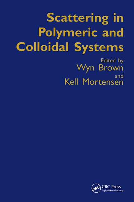 Scattering in Polymeric and Colloidal Systems book cover