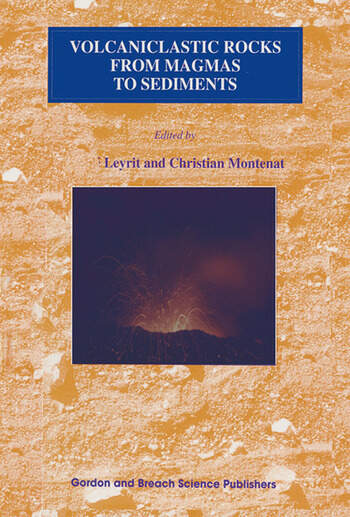 Volcaniclastic Rocks, from Magmas to Sediments book cover
