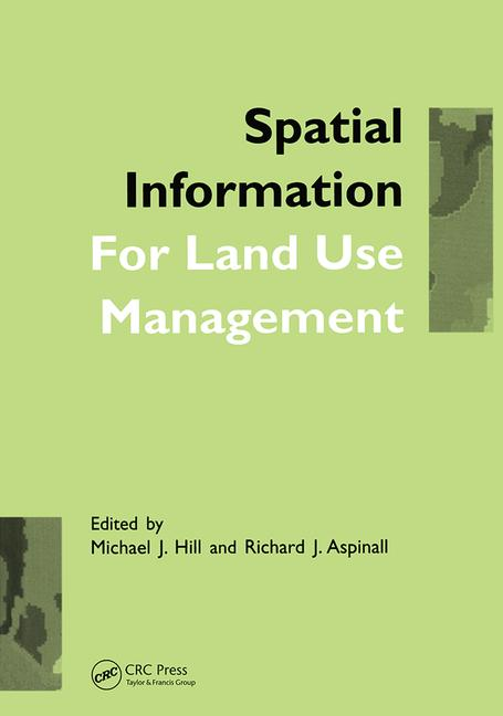 Spatial Information for Land Use Management book cover