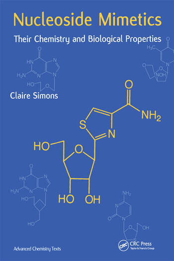 Nucleoside Mimetics Their Chemistry and Biological Properties book cover