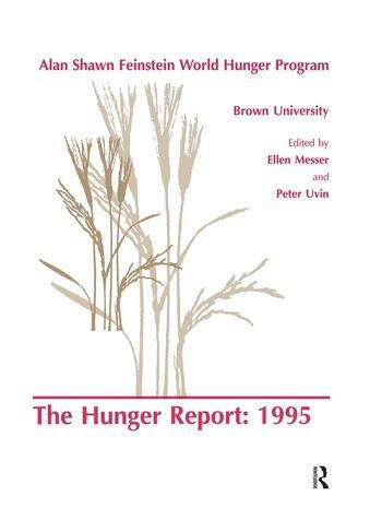 The Hunger Report 1995 The Alan Shawn Feinstein World Hunger Program, Brown University, Providence, Rhode Island book cover