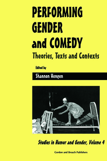 Performing Gender and Comedy: Theories, Texts and Contexts book cover