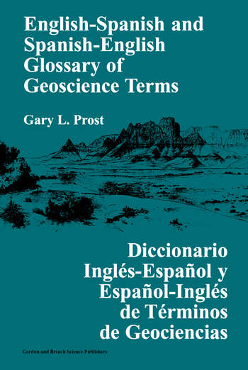 English-Spanish and Spanish-English Glossary of Geoscience Terms book cover
