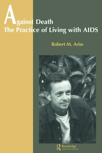 Against Death The Practice of Living With Aids book cover
