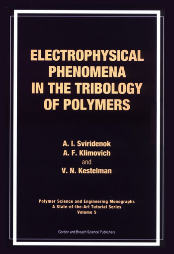 Electrophysical Phenomena in the Tribology of Polymers book cover