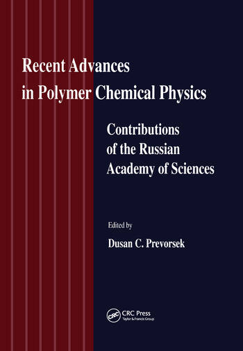 Recent Advances in Polymer Chemical Physics Contributions of the Russian Academy of Science book cover