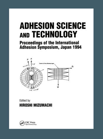 Adhesion Science and Technology Proceedings of the International Adhesion Symposium, Japan book cover