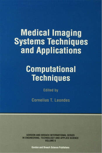 Medical Imaging Systems Techniques and Applications Computational Techniques book cover