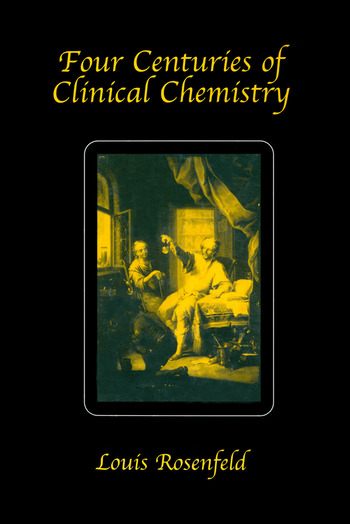 Four Centuries of Clinical Chemistry book cover
