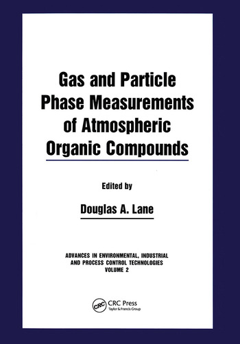 Gas and Particle Phase Measurements of Atmospheric Organic Compounds book cover