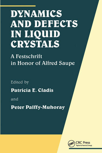Dynamics and Defects in Liquid Crystals A Festschrift in Honor of Alfred Saupe book cover