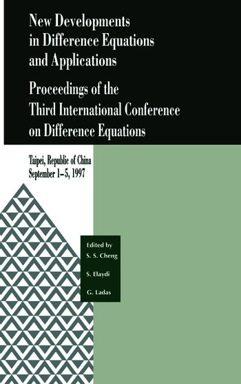 New Developments in Difference Equations and Applications Proceedings of the Third International Conference on Difference Equations book cover