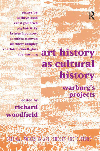 Art History as Cultural History Warburg's Projects book cover