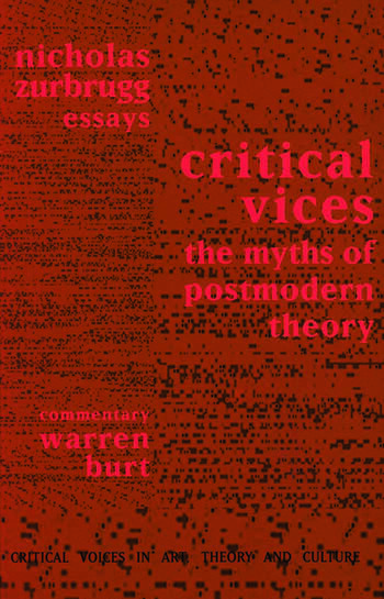 Critical Vices The Myths of Postmodern Theory book cover