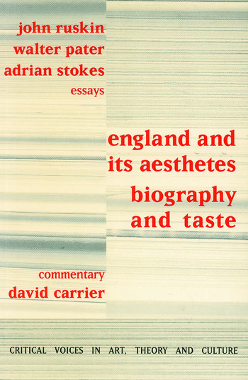 England and its Aesthetes Biography and Taste book cover