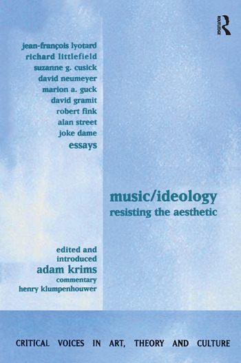 Music and Ideology Resisting the Aesthetic book cover