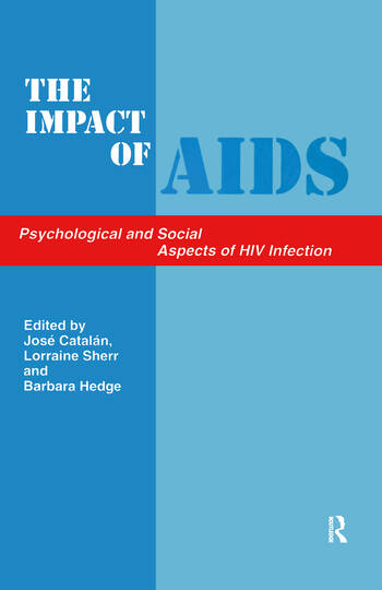 The Impact of AIDS: Psychological and Social Aspects of HIV Infection book cover