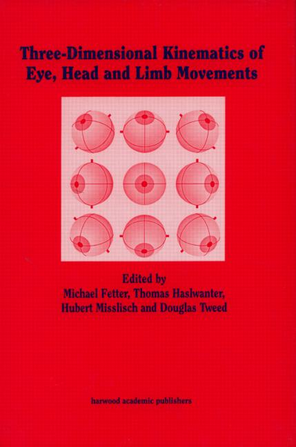 Three-dimensional Kinematics of the Eye, Head and Limb Movements book cover