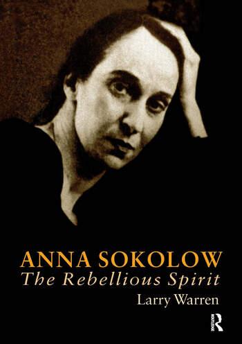 Anna Sokolow The Rebellious Spirit book cover